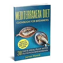 Mediterranean Diet: Mediterranean Diet Cookbook: Mediterranean Diet for Beginners: 30 Days Meal Plan For Rapid Weight Loss: 45 Mediterranean Diet Healthy ... Mediterranean Diet For Beginners Book 1)