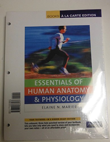 Books a la Carte Plus for Essentials of Human Anatomy & Physiology (9th Edition)