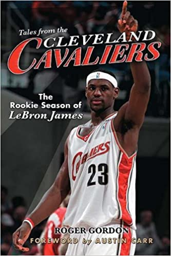 e22a20bb4 Tales from the Cleveland Cavaliers  Lebron James s Rookie Season ...