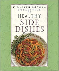 Healthy Side Dishes (WILLIAMS SONOMA HEALTHY COLLECTION)