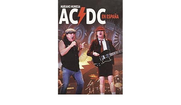 AC/DC en España: Amazon.es: Muniesa De caveda, Mariano: Libros
