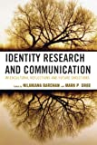 img - for Identity Research and Communication: Intercultural Reflections and Future Directions book / textbook / text book