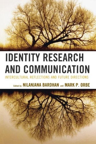Identity Research and Communication: Intercultural Reflections and Future Directions