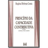 Princípio da capacidade contributiva - 4 ed./2012