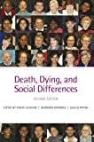 img - for Death, Dying, and Social Differences book / textbook / text book