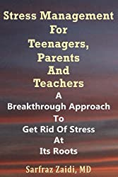 Stress Management For Teenagers, Parents and Teachers (English Edition)