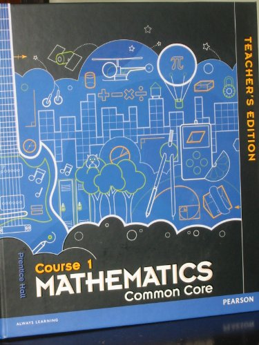 Prentice Hall Mathematics Common Core, Course 1 Teacher Edition