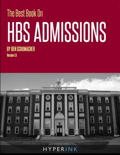 Download The Best Book On HBS Admissions ebook