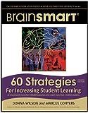 BrainSMART 60 Strategies for Increasing Student Learning
