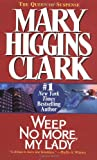 Weep No More, My Lady, Mary Higgins Clark, 0671025589
