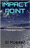 """""""Impact Point Action-Adventure Thriller"""" av Simon Rosser"""