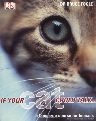 If Your Cat Could Talk: A Language Course for Humans by DK