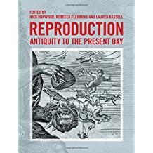 Reproduction: Antiquity to the Present Day