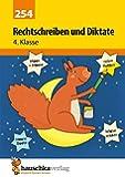 Rechtschreiben und Diktate 4. Klasse (Deutsch: Rechtschreiben und Diktate)