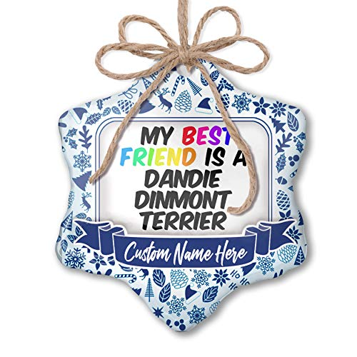 NEONBLOND Custom Tree Ornament My Best Friend a Dandie Dinmont Terrier Dog from Scotland with Your Name