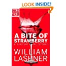 A Bite of Strawberry (A Short Story) (A Victor Carl Novel)