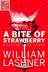 A Bite of Strawberry (A Short Story)