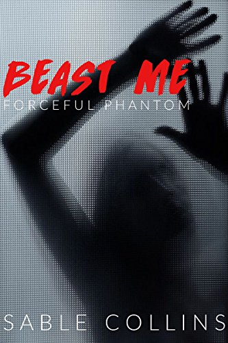 Beast Me: Forceful Phantom -