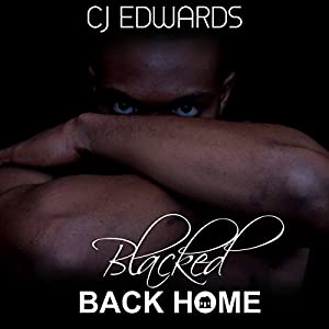 Blacked Back Home Audiobook