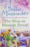 The Shop on Blossom Street, Debbie Macomber, 0778301192