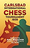 Carlsbad International Chess Tournament 1929 (dover Chess)-Aron Nimzovich