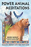 Power Animal Meditations, Nicki Scully, 1879181711