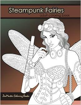 Amazon.com: Steampunk Fairies Adult Coloring Book: Erotic coloring ...