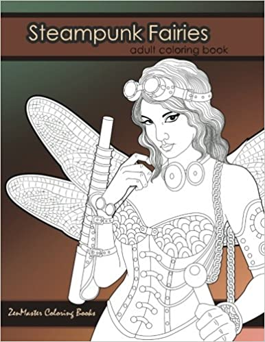 Amazon.com: Steampunk Fairies Adult Coloring Book: Erotic coloring ...