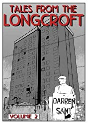 Tales From The Longcroft 2 (Tales From The Longcroft Estate)