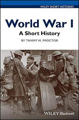 World War I: A Short History (Wiley Short Histories)