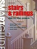 Smart Guide: Stairs & Railings (Smart Guide (Creative Homeowner))