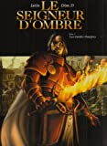 img - for Le Seigneur d'Ombre T03 les Gardes Pourpres (French Edition) book / textbook / text book