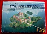 Einu Per Lietuva / With Camera Through Lithuania / Mit Camera durch Litauen / Idu po Litve