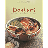 Donburi: Delightful Japanese Meals in a Bowl (English Edition)