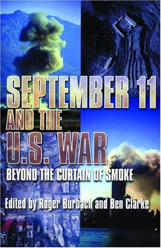 September 11 and the U.S. War: Beyond the Curtain of Smoke ebook