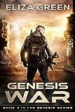 Genesis War: Book 3, Genesis Series
