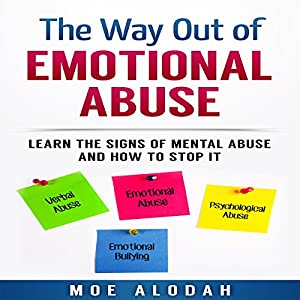 The Way out of Emotional Abuse Audiobook