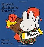 Aunt Alice's Party, Dick Bruna, 1592261590