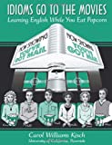Idioms Go to the Movies: You've Got Mail (Learning English While You Eat Popcorn)