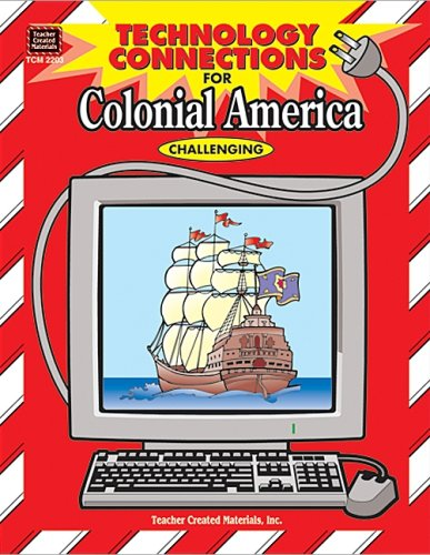 Technology Connections for Colonial - Compact Interactive Literature