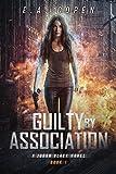 Guilty by Association: A Supernatural Thriller (Judah Black Novels Book 1)