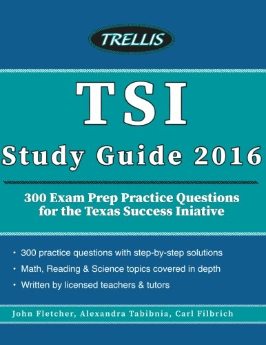 tsi-study-guide-2016-300-exam-prep-practice-questions-for-the-texas-success-initiative