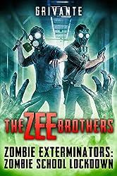 The Zee Brothers: Zombie School Lockdown: Zombie Exterminators Vol.2