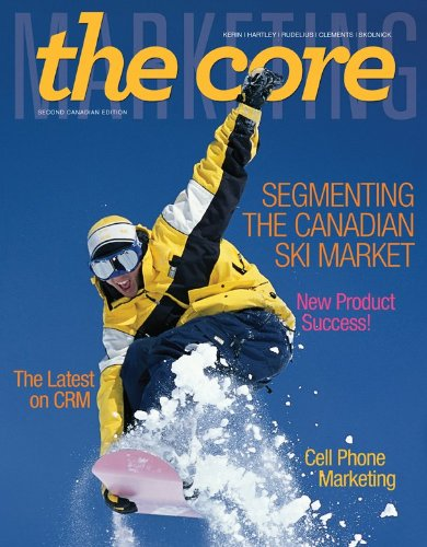 Marketing: The Core, 2nd Cdn edition with iStudy Access Card