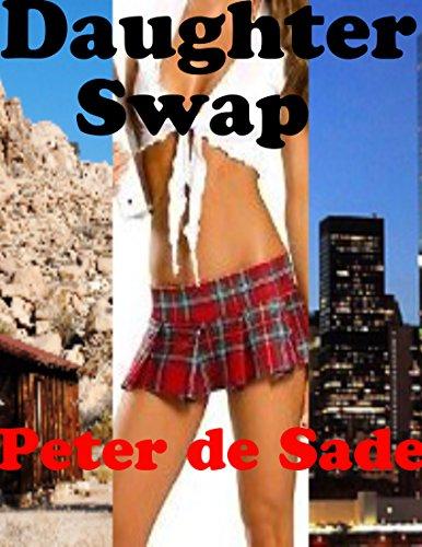 Daughter Swap (Peter De Sade)