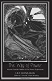 img - for The Way of Power: Seventh Principle Studies & First Source Explorations book / textbook / text book