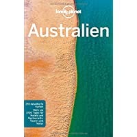 Lonely Planet Reiseführer Australien (Lonely Planet Reiseführer Deutsch)