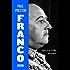 Franco (edición actualizada): Caudillo de España