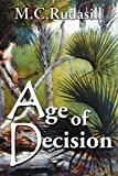 Age of Decision, Michael C. Rudasill, 0972712763