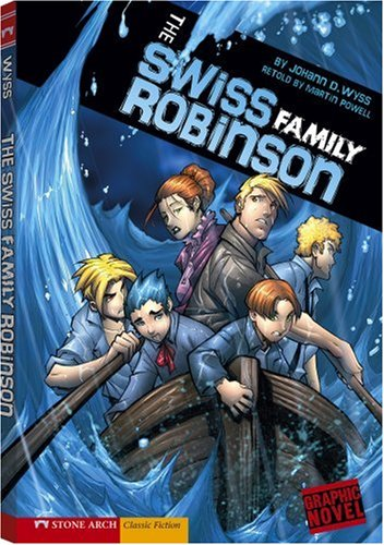 Swiss Powell (The Swiss Family Robinson (Classic Fiction))